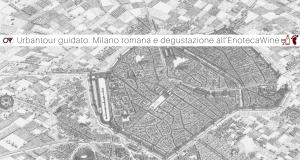 OT Urbantour guidato- Milano romana e aperitivo all'EnotecaWine (1)