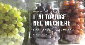 L'Alto Adige Nel Bicchiere al Four season Milano