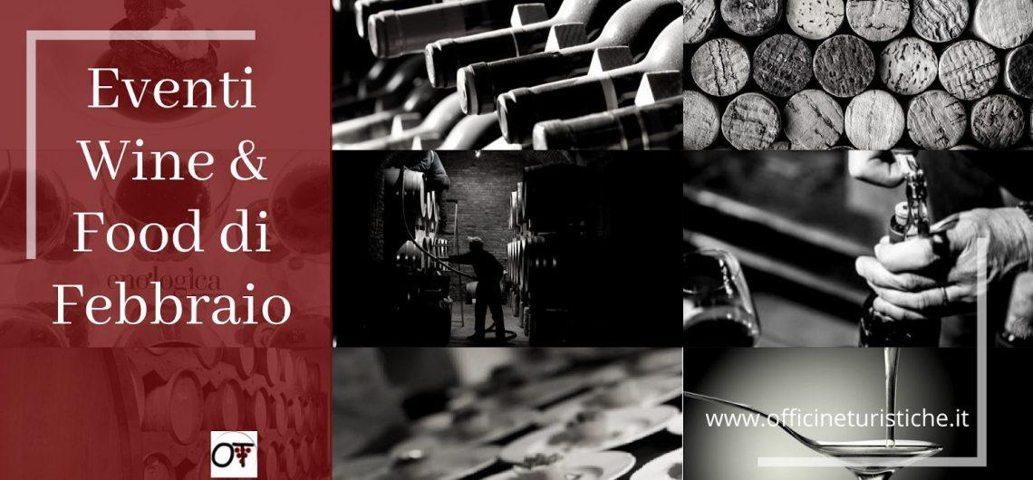 Eventi Wine&Food di Febbraio